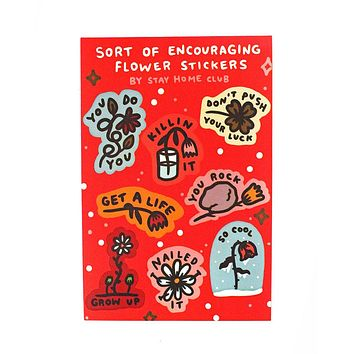 Sort Of Encouraging Flowers Sticker Sheet