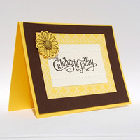 Handcrafted Birthday Celebrate Today Greeting Card Yellow Brown Flower