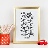 WALT DISNEY WORLD, All Our Dreams Can Come True, Motivational Poster,Kids Wall Decor,Nursery Decor,Nursery Wall Art,Typography Print,Quotes