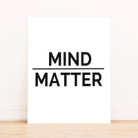 "Printable Art Typography Art Poster ""Mind Over Matter"" Office Decor Home Decor Poster"