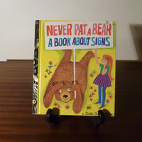 "Vintage 1972 Book ""Never Pat a Bear - A Book About Signs"" - A little Golden Book / Retro kid's book / Golden Press Library"