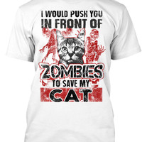 Push You In Front Of Zombies To Save Cat
