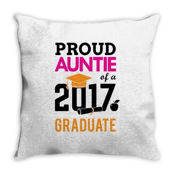 Class of 2017 Proud Auntie Graduation Throw Pillow