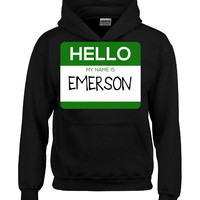 Hello My Name Is EMERSON v1-Hoodie