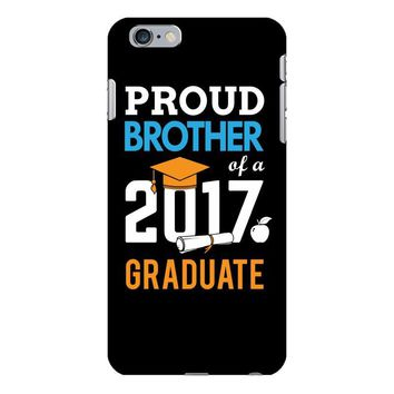 Class of 2017 Proud Brother Graduation iPhone 6/6s Plus Case