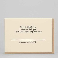 People I've Loved Thing I've Wanted To Say Card- Assorted One