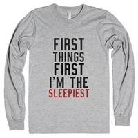 First Things First I'm The Sleepiest-Unisex Heather Grey T-Shirt