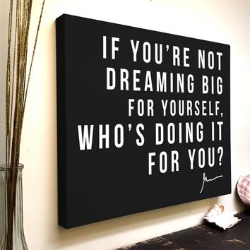 Gary Vee Quote Canvas Art: If You're Not Dreaming Big