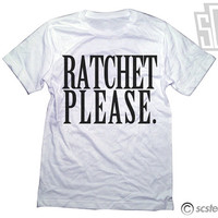 Ratchet Please Shirt 123 by scstees on Etsy