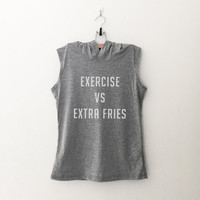 Exercise vs Extra fries gray workout gym running muscle tank top women hoodie sassy cute graphic crossfit grunge fashion birthday gifts