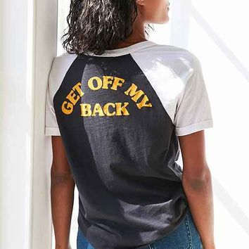 Truly Madly Deeply Get Off My Back Ringer Tee