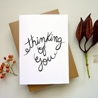 Thinking of you card. Anytime greeting. Hand Drawn Typography. AC307