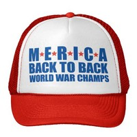 Merica Back to Back World War Champs Mesh Hat from Zazzle.com