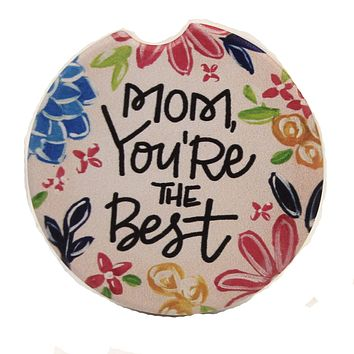 Car Coaster Mom, You're The Best Car Coaster Absorbent Flowers - 77196