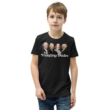 The Founding Dudes Youth Short Sleeve T-Shirt