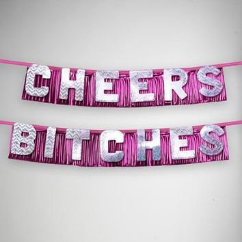 """Cheers Bitches 51"""" Banner"""