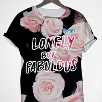 Lonely but Fabulous Tee | fresh-tops.com
