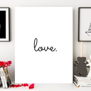 """Motivational Quote Poster """"Love."""" Home Office Dorm Decor"""