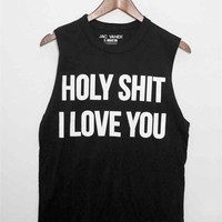 HOLY SHIT I LOVE YOU Unisex Muscle Tee