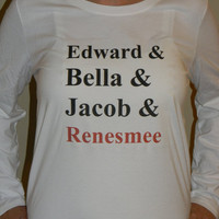 Edward, Bella, Jacob, Renesmee Long Sleeved T-Shirt. Breaking Dawn Inspired Shirt. Customize By Size.