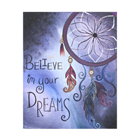 Dream Catcher Print - Boho Home Decor - Native American Painting - Inspirational Quote Art - Believe in Your Dreams Print