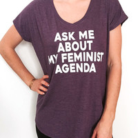 ask me about my feminist agenda Triblend Ladies V-neck T-shirt feminism feminist women fashion funny gift hipster ladies top cute