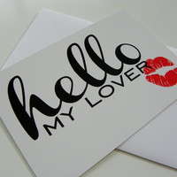 Hello My Lover Card Funny Romantic Card Valentines Day Card