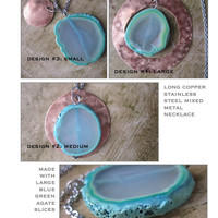 Agate Slice Necklace ~ three designs ~ blue green necklace ~ mixed metal necklace ~ statement necklace ~ boho necklace ~ geode necklace