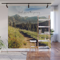 find joy in the journey Wall Mural by sylviacookphotography