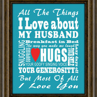 """Anniversary Gift, Wedding Gift For Him, Typography Art Print, Personalized Gift, 8X10"""" Print, All The Things I love"""
