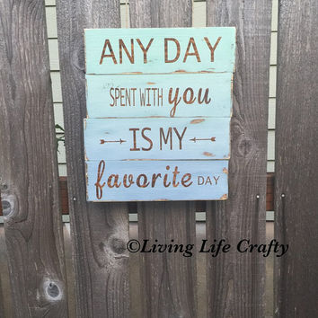 Rustic Wood Signs - Any Day Spent With You is My Favorite Day - Pooh Bear Quote Wood Sign  - rustic Home Decor - Ready to Ship