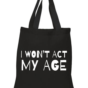 """One Direction """"I Won't Act My Age"""" 100% Cotton Tote Bag"""