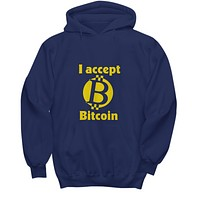 I Accept Bitcoin Cryptocurrency Virtual Money Sweater Hoodie