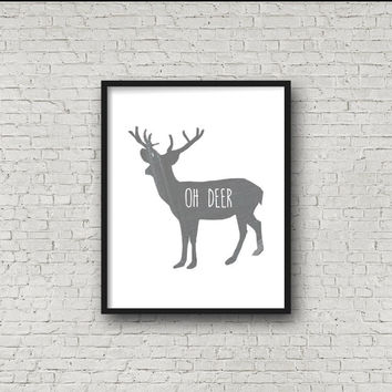 Oh Deer, Chalkboard Print, Funny Quote, Instant Download, Deer Decor, Antler, Stag, Wall Art, Home Decor, Rustic Printable Artwork, Quotes