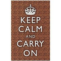 (11x17) Keep Calm and Carry On Cheetah Print Poster