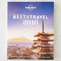 Lonely Planet's Best In Travel 2016 By Lonely Planet