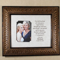 PARENTS WEDDING GIFT You Held My Hand For Many Years Supported Me Through Joys And Tears  Personalized  Frame Bride  13x15 overall