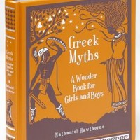 Greek Myths: A Wonder Book for Girls & Boys (Barnes & Noble Collectible Editions)