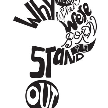"""Vinyl Wall Decal Sticker Motivational Quote """"Why Fit in When We're Born to Stand Out?"""" #OS_DC587"""