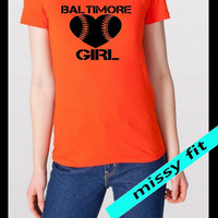 Baltimore Orioles Baltimore GIRL baseball heart  Ladies Crew neck tee hand print in Baltimore S-XXL Orange. Feminine fit. Womans clothing