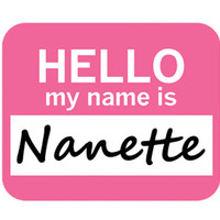 Nanette Hello My Name Is Mouse Pad