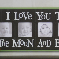 Photo Frame Nursery Wall Decor - I Love you to the Moon and Back - Brown and Green Nursery Wall Art Baby Sign 4x4 Picture Frame