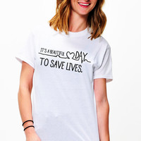 It's A Beautiful Day To Save Lives Grey Anatomy T-Shirt - Women T-shirt- TV shows- Quote