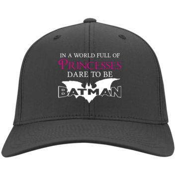 In a World Full Of Princesses, Dare To Be Batman Twill Cap