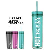 Last Call! Hot Mess Skinny Tumbler in Pink, Smoke, or Mint