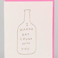 Get Crunk With You Card - Urban Outfitters