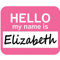 Elizabeth Hello My Name Is Mouse Pad