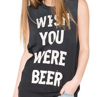 Black Wish You Were Beer Sleeveless Tank