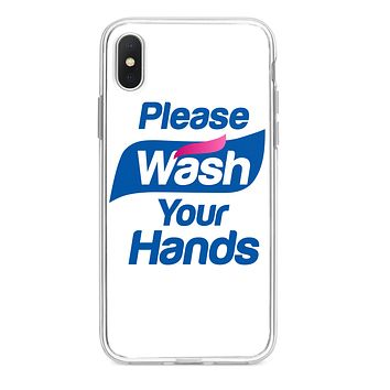 PLEASE WASH YOUR HANDS CUSTOM IPHONE CASE