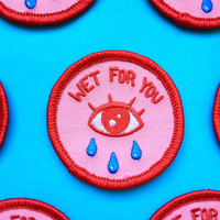 "WET FOR YOU- 2"" Iron on crying eyes pink patch"